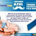 Novembro Azul: troque o preconceito pela vida. A ConsulData apoia a prevenção do câncer de próstata